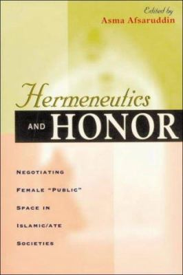 Hermeneutics and Honor: Negotiating Female
