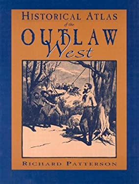 Historical Atlas of the Outlaw West 9780933472891