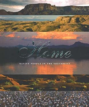 Home: Native People in the Southwest 9780934351751