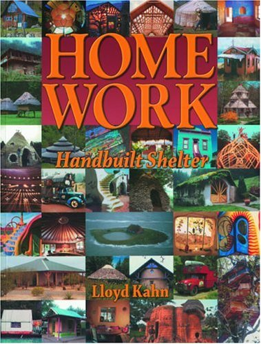 Home Work: Handbuilt Shelter 9780936070339