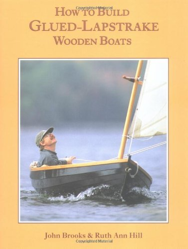 How to Build Glued-Lapstrake Wooden Boats 9780937822586