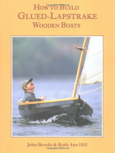 How to Build Glued-Lapstrake Wooden Boats