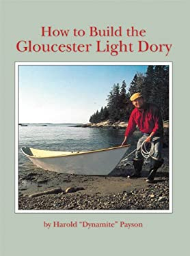 How to Build the Gloucester Light Dory 9780937822043