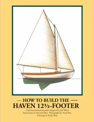 How to Build the Haven Twelve & a Half Footer 9780937822135