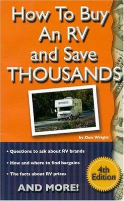 How to Buy an RV and Save Thousands 9780937877487
