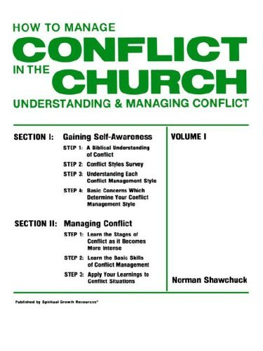 How to Manage Conflict in the Church, Understanding & Managing Conflict Volume I 9780938180104