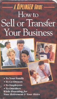 How to Sell or Transfer Your Business [With Book] 9780938721512