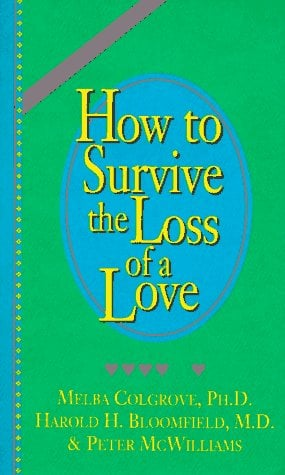 How to Survive the Loss of a Love 9780931580437