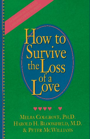 How to Survive the Loss of a Love 9780931580451