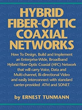 Hybrid Fiber-Optic Coaxial Networks 9780936648699