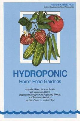 Hydroponic Home Food Gardens 9780931231988