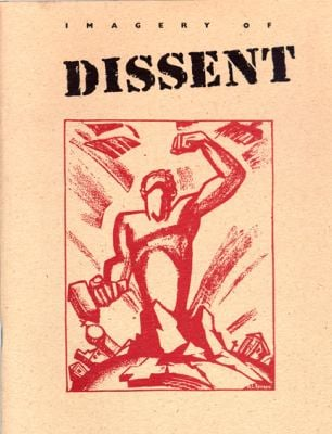 Imagery of Dissent: Protest Art from the 1930's and 1960's 9780932900203