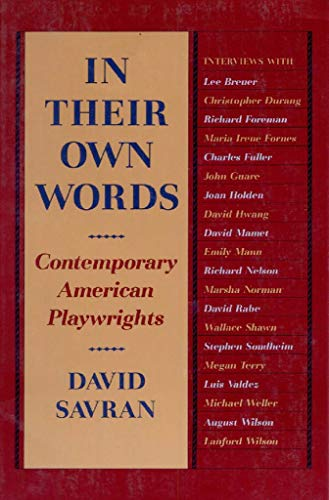 In Their Own Words: Contemporary American Playwrights 9780930452704