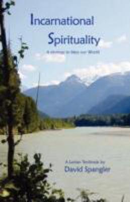 Incarnational Spirituality 9780936878218