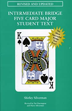 Intermediate Bridge Five Card Major Student Text 9780939460670