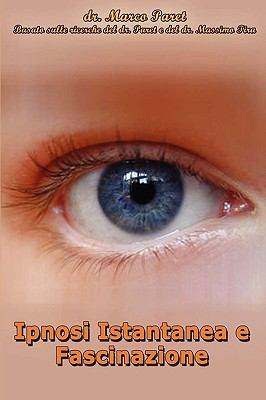 Ipnosi Istantanea E Fascinazione 9780935410143