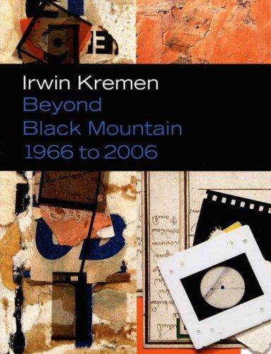 Irwin Kremen: Beyond Black Mountain, 1966 to 2006 9780938989295