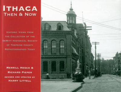Ithaca Then & Now, New Edition 9780935526752