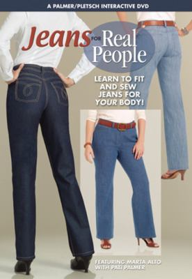 Jeans for Real People: Learn to Fit and Sew Jeans for Your Body! 9780935278927