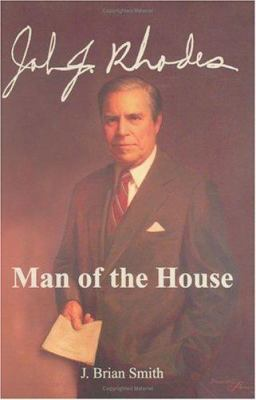 John J. Rhodes: Man of the House 9780935810745