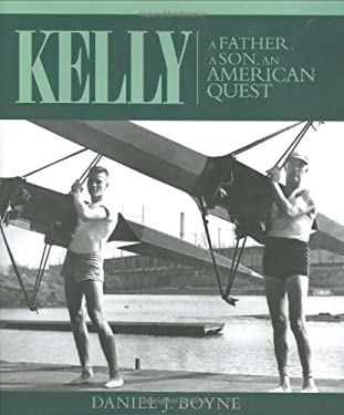 Kelly: A Father, a Son, an American Quest 9780939511235