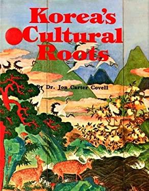 Korea's Cultural Roots 9780930878320