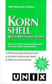 Korn Shell Quick Reference Guide