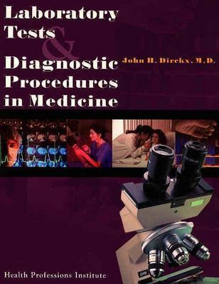 Laboratory Tests and Diagnostic Procedures in Medicine 9780934385497