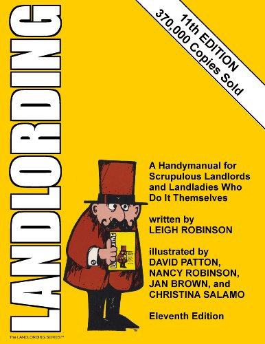 Landlording: A Handymanual for Scrupulous Landlords and Landladies Who Do It Themselves 9780932956330