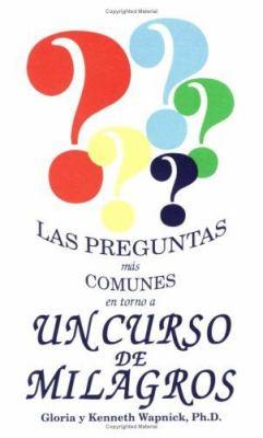 Las Preguntas Mas Comunes En Torno a Un Curso de Milagros 9780933291287