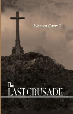 The Last Crusade: Spain: 1936 9780931888670