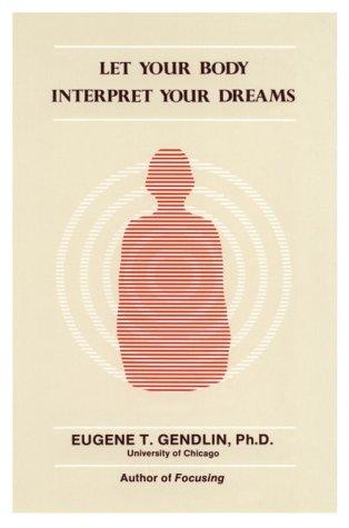 Let Body Interpret Dreams (P)