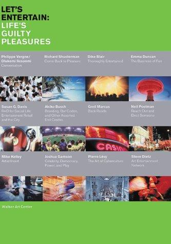 Let's Entertain: Life's Guilty Pleasures 9780935640663