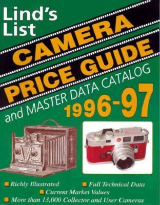Lind's List: Camera Price Guide and Master Data Catalog 1996-97 9780931838262