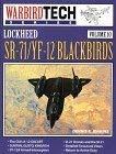 Lockheed Sr-71/Yf-12 Blackbirds 9780933424753
