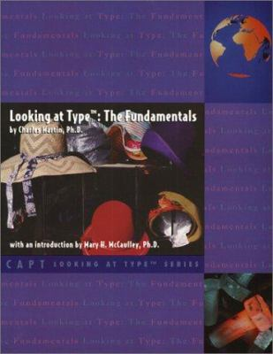 Looking at Type: The Fundamentals 9780935652314