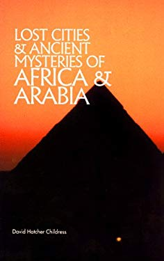 Lost Cities of Africa and Arabia 9780932813060