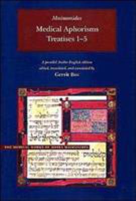 Maimonides Medical Aphorisms: Treatises 1-5 9780934893756