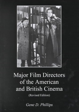 Major Film Directors of the American and British Cinema 9780934223591