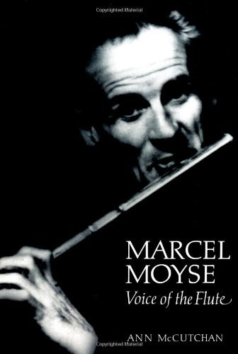 Marcel Moyse: Voice of the Flute 9780931340680