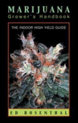 Marijuana Grower's Handbook(3e 9780932551252