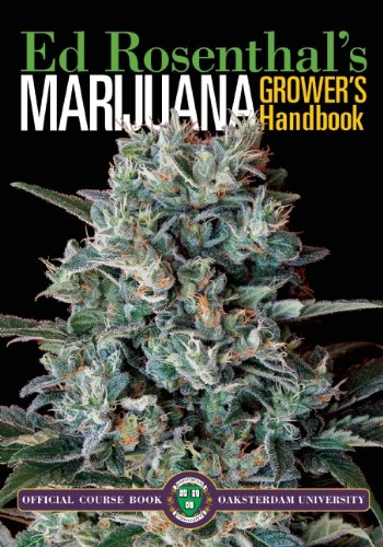 Marijuana Grower's Handbook: Ask Ed Edition: Your Complete Guide for Medical & Personal Marijuana Cultivation 9780932551467