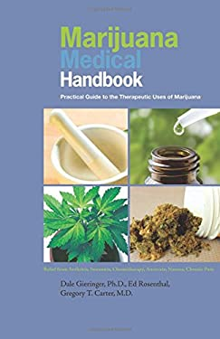 Marijuana Medical Handbook: Practical Guide to the Therapeutic Uses of Marijuana 9780932551863