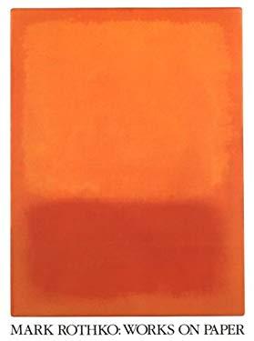 Mark Rothko Works on Paper 9780933920545