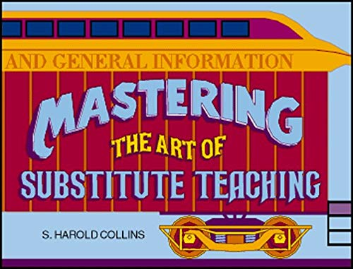Mastering the Art of Substitute Teaching 9780931993022