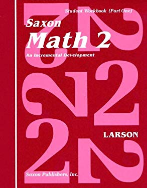 Saxon Math 2 Set: An Incremental Development [With Charts] 9780939798827