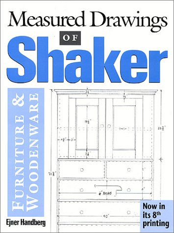 Measured Drawings of Shaker Furniture and Woodenware 9780936399201