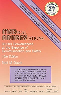 Medical Abbreviations: 32,000 Conveniences at the Expense of Communication and Safety 9780931431159