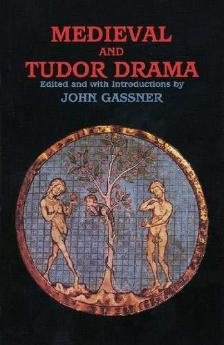 Medieval and Tudor Drama: Twenty-Four Plays 9780936839844