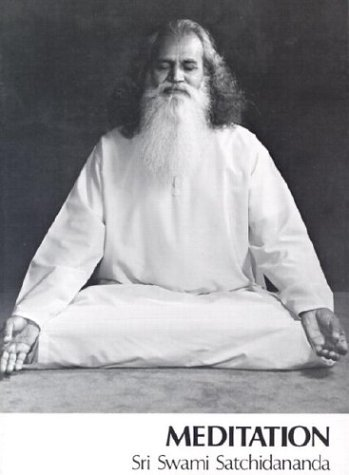 Meditation Excerpts from Talks by Sri Swami Satchidananda 9780932040077